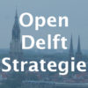 Open Delft Strategie