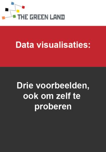 Data visualisaties, drie voorbeelden
