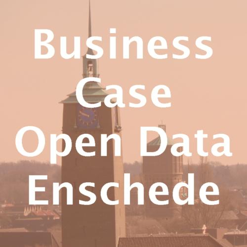 Business case voor open data in Enschede